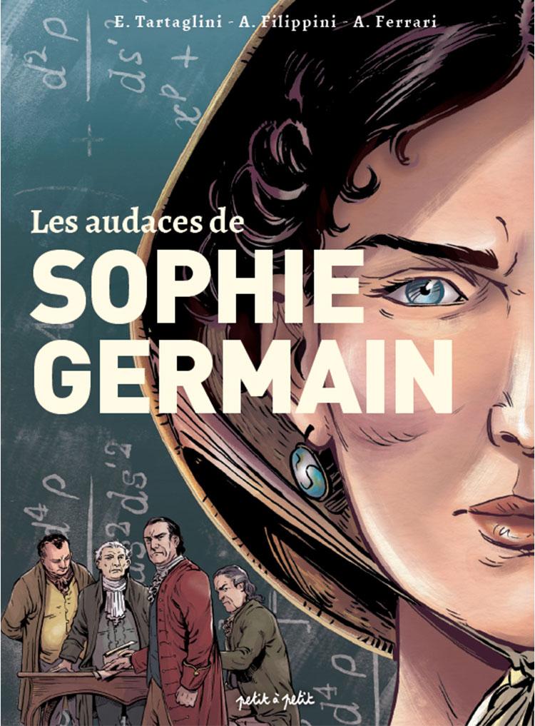 """Couverture de la BD """"Les audaces de Sophie Germain """""""