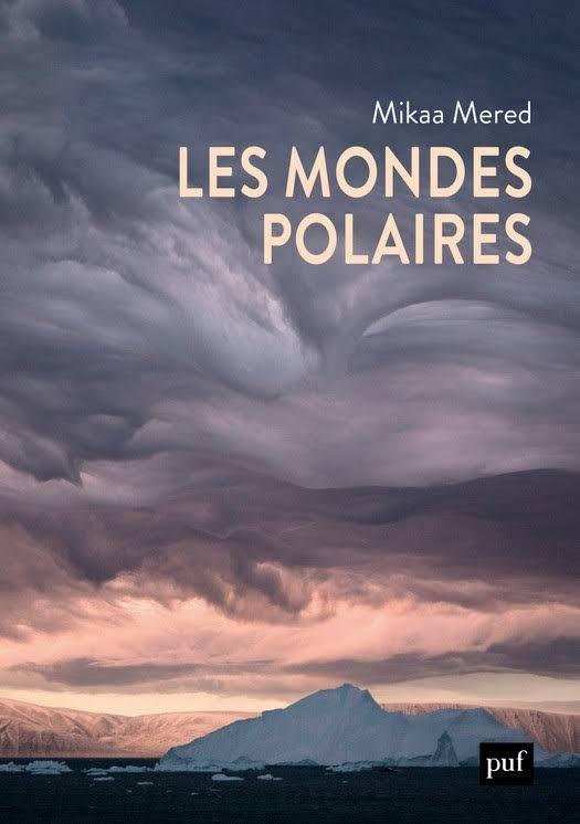 """Couverture """"Les Mondes polaires"""" de Mikaa Mered"""