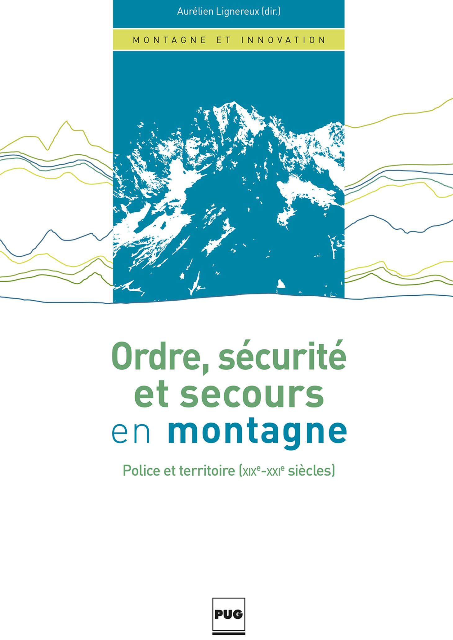 Ordre, sécurité et secours en montagne